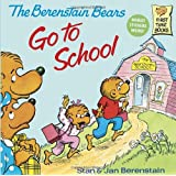 The Berenstain Bears Go to School
