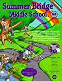 img - for Summer Bridge Middle School Grades 6-7 (Summer Bridge Activities) by Frankie Long (1998-06-04) book / textbook / text book