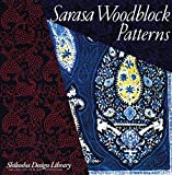 img - for Sarasa Woodblock Patterns (Shikosha Design Library) book / textbook / text book