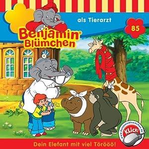 Benjamin als Tierarzt (Benjamin Blümchen 85) Hörspiel