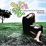 Milk Of The Tree: An Anthology Of Female Vocal Folk & Singer-Songwriters: 1966-73