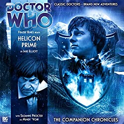 Doctor Who - The Companion Chronicles - Helicon Prime