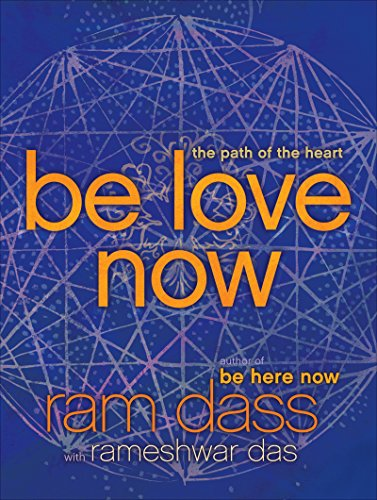 Be Love Now: The Path of the Heart cover