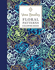 Every day is a good day for flowers. Prepare to embark on a creative journey, and let your creativity bloom! 40 floral Vera Bradley patterns, classic designs to bring to life with color 16 bonus gift tags, ready-to-color and attach to a thoug...