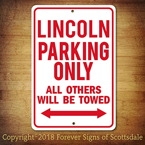 Lincoln Parking Only All Others Towed Man Cave Novelty Garage Aluminum Sign