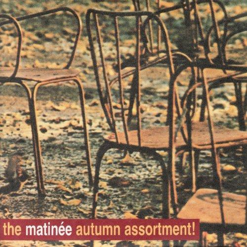 The Matinee Autumn ()