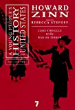 A Young People's History of the United States: Class Struggle to the War On Terror (Volume 2)