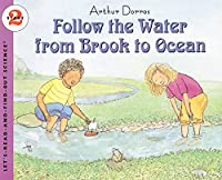 Follow The Water From Brook To Ocean (Let's
