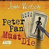 Peter Pan Must Die: Dave Gurney, Book 4