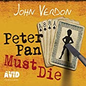Peter Pan Must Die: Dave Gurney, Book 4 | John Verdon