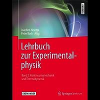 Lehrbuch zur Experimentalphysik Band 2: Kontinuumsmechanik und Thermodynamik: