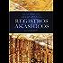 Guia Prático De Leitura Dos Registros Akáshicos