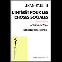 L'intérêt pour les choses sociales (Documents d'Église) (French Edition)