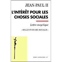 L'intérêt pour les choses sociales (Documents d'Église) (French Edition)