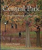 Central Park: A Photographic Excursion
