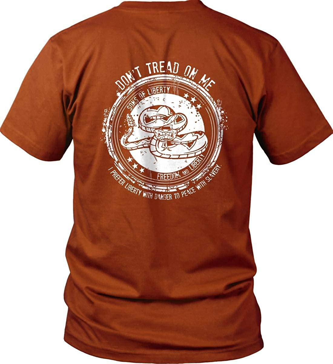 Dont Tread on Me I Prefer Liberty with Danger to Gildan T-Shirt