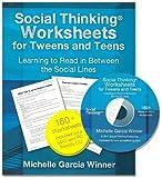 Social Thinking Worksheets for Teens and Tweens, Michelle Garcia Winner, 193694300X