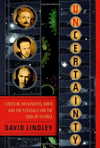 Read Online Uncertainty: Einstein, Heisenberg, Bohr, and the Struggle for the Soul of Science pdf