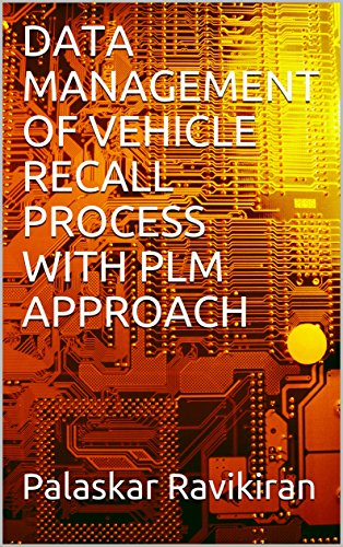 DATA MANAGEMENT OF VEHICLE RECALL PROCESS WITH PLM APPROACH