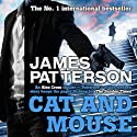 Cat and Mouse: Alex Cross, Book 4 Hörbuch von James Patterson Gesprochen von: Jeff Harding, Raj Ghatak