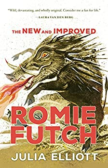 The New and Improved Romie Futch by [Elliott, Julia]