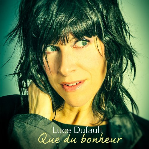 que du bonheur by luce dufault on amazon music. Black Bedroom Furniture Sets. Home Design Ideas