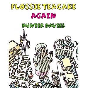 Flossie Teacake Again! Audiobook