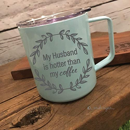 wife mug coffee mug my husband is hotter than my coffee mug to my fiance wedding