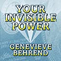 Your Invisible Power Audiobook by Genevieve Behrend Narrated by Marguerite Gavin