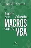 Excel 2016: Criando Macros com o VBA