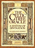 Celtic Tree Oracle, Colin Murray and Liz Collins, 0312020325