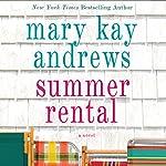 Summer Rental | Mary Kay Andrews