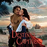 Destiny's Captive (Destiny series, Book 3) (Destiny Trilogy)