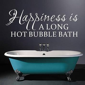 Luckkyy® Happiness Is A Long Hot Schaumbad Wand Aufkleber Badezimmer Zitate  Dusche Aufkleber Sprüche Badewanne Schriftzug: Amazon.de: Baby