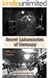 Secret Laboratories of Germany: Unique modern and old world war technology