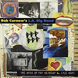 Music Of Pat Metheny & Lyle Mays