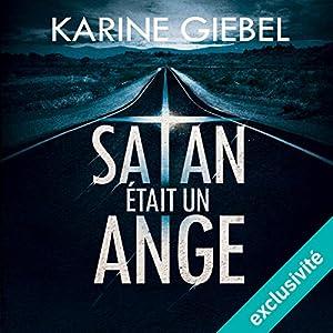 Satan était un ange | Livre audio