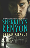 Dream Chaser: Number 14 in series (Dark-Hunter World Book 15)