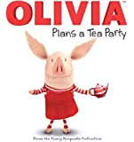 OLIVIA Plans a Tea Party (Olivia TV Tie-in)