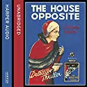 The House Opposite Audiobook by J. Jefferson Farjeon Narrated by David John