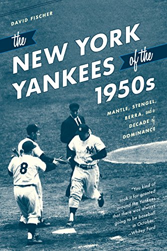 The New York Yankees of the 1950s: Mantle, Stengel, Berra, and a Decade of - Store New York Nyc Yankees