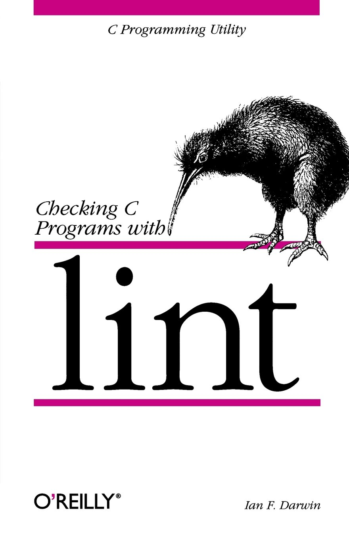 Amazon com: Checking C Programs with Lint: C Programming