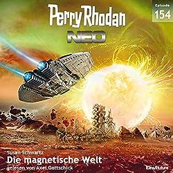 Die magnetische Welt (Perry Rhodan NEO 154)