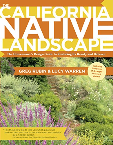 Cheap  The California Native Landscape: The Homeowner's Design Guide to Restoring Its Beauty..