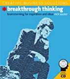 Creative Business Solutions: Breakthrough Thinking: Brainstorming for Inspiration and Ideas