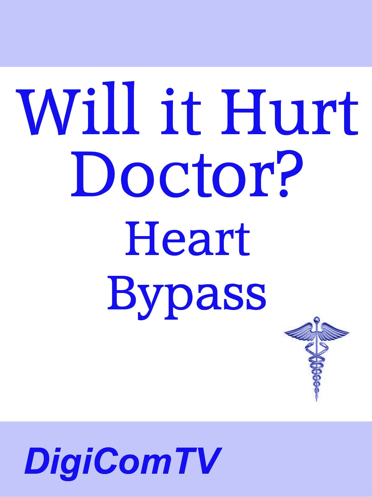 Will it Hurt Doctor? - Heart Bypass on Amazon Prime Video UK