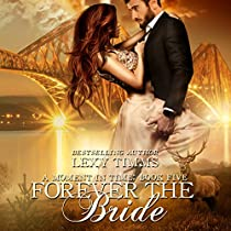 FOREVER THE BRIDE: A MOMENT IN TIME, BOOK 5
