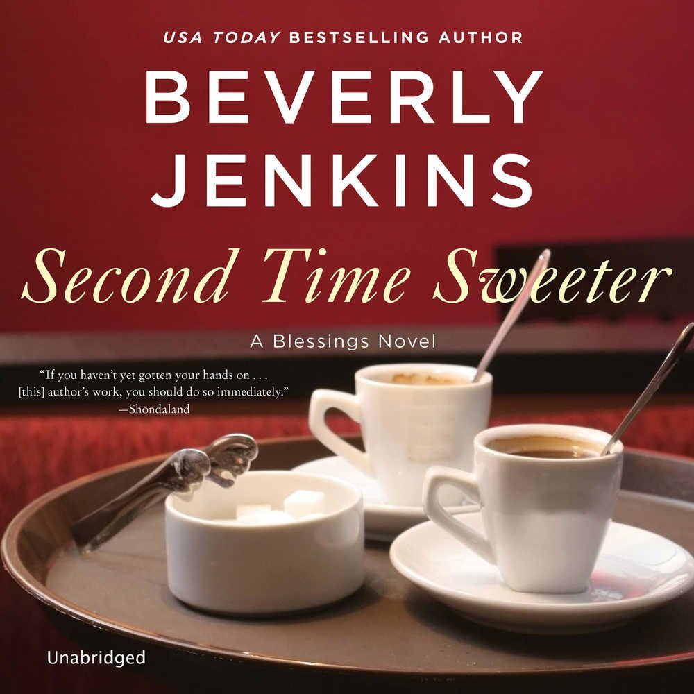 Second Time Sweeter: A Blessings Novel: The Blessings Series, book 9 (Blessings Series, 9) by HarperCollins B and Blackstone Audio (Image #1)