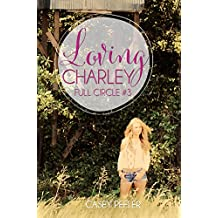 Loving Charley (Full Circle Book 3)