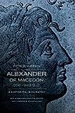 Alexander of Macedon, 356-323 B. C., Peter Green, 0520275861